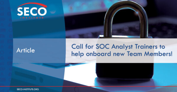 Call for SOC Analyst Trainers